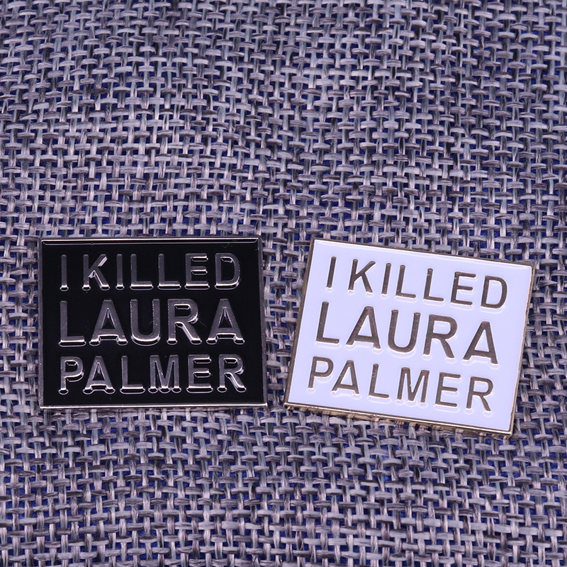 I killed Laura Palmer square brooch twin peaks pin 90s horror art badge David Lynch movie fans gift shirt jackets accessory image