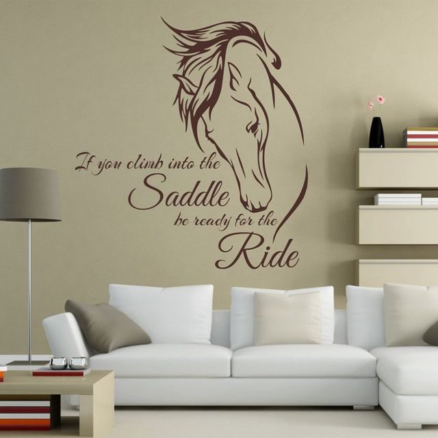"if you climb into the saddle be ready for the ride ""horse vinyl wall"