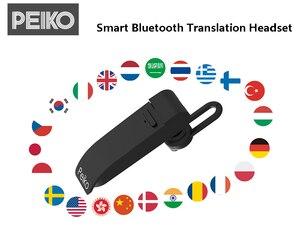 Image 3 - Peiko Smart Dual Mode Vertalen Oordopjes Draadloze Bluetooth Oortelefoon 23 Talen Vertaling Voor reizen en Zakelijke Headset