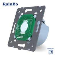 RainBo Touch-Schalter modul-DIY Teile-Hersteller Wand-Schalter EU 1gang-2way Touch-Bildschirm Wand- licht-Schalter 110 ~ 250V-A912