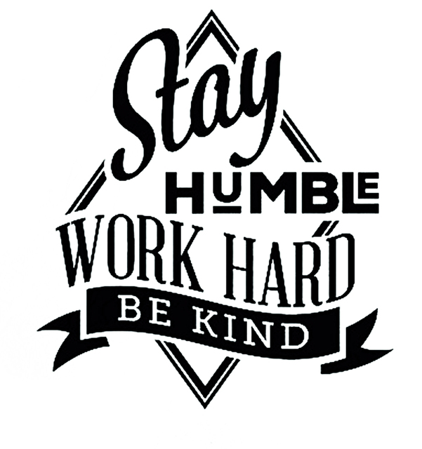 Stay humble work hard be kind motivational inspirational quote vinyl wall decal sticker for office school