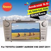 64G Встроенная память Android 9,0 автомобиль DVD GPS; Мультимедийный проигрыватель для Toyota Camry Aurion V40 2007 2011 Авто радионавигации стерео Восьмиядерный