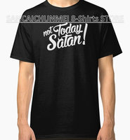 8 Shirts Funny T Shirts Online Short Not Today Satan New Style Crew Neck Tee Shirt