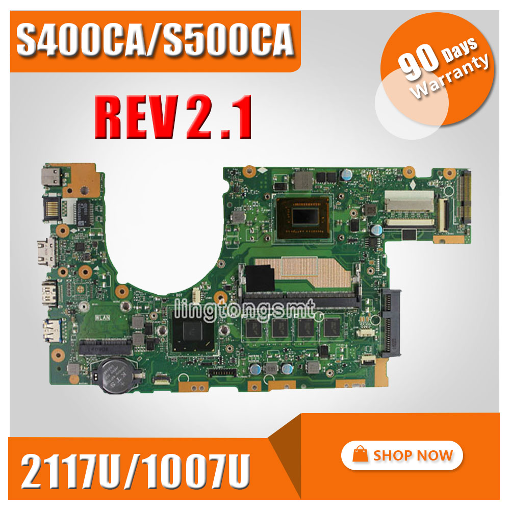 Original for ASUS S500C S500CA S400CA laptop motherboard S400CA REV2.1 Mainboard processor 1007U/2117U 4G Memory fully tested hot for asus x551ca laptop motherboard x551ca mainboard rev2 2 1007u 100% tested new motherboard