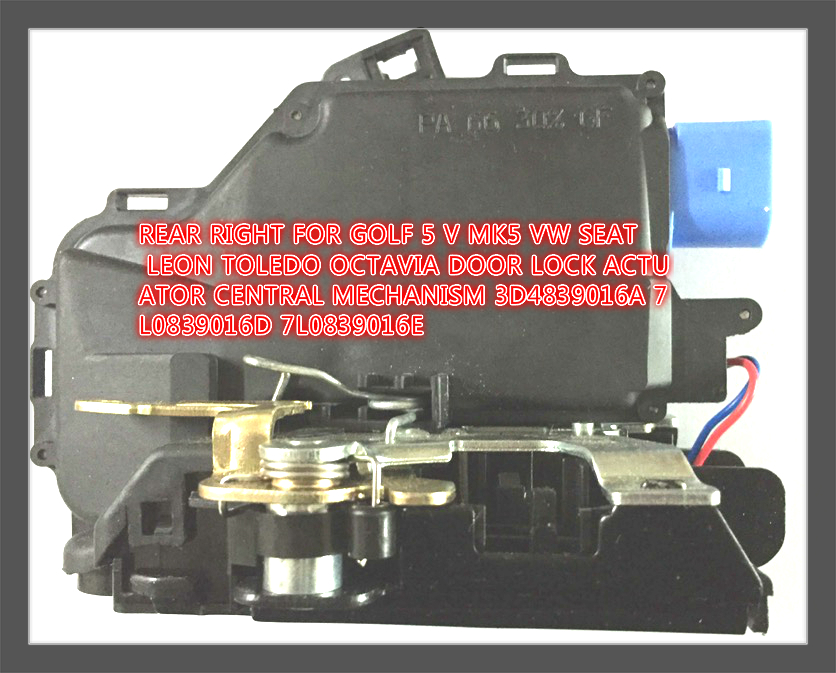 free shipping REAR RIGHT FOR GOLF 5 V MK5 VW SEAT LEON TOLEDO OCTAVIA DOOR LOCK ACTUATOR CENTRAL MECHANISM