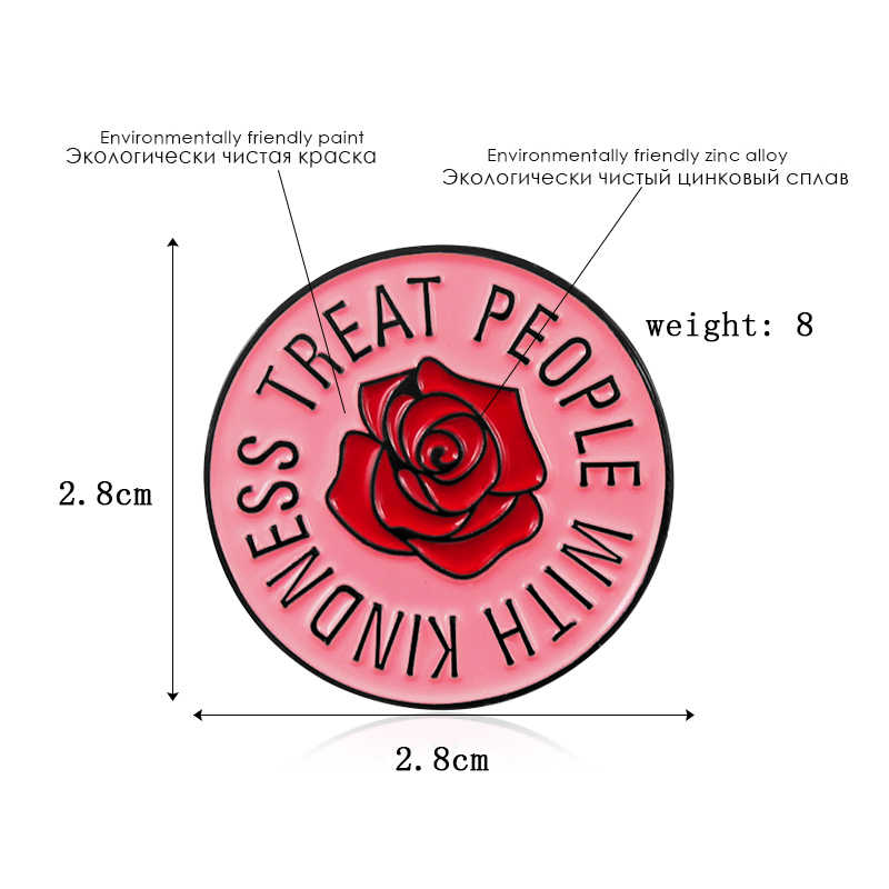 Pink Rose Round Brooch TREAT PEOPLE WITH KINDNESS Harry Style Enamel Pin Sweater Backpack Badge Fans and Friends Blessing Gifts