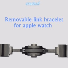 CRESTED Removable 316L Stainless Steel link bracelet & Luxury stainless Metal strap for apple watch band 42 mm 38 mm 1 2 3