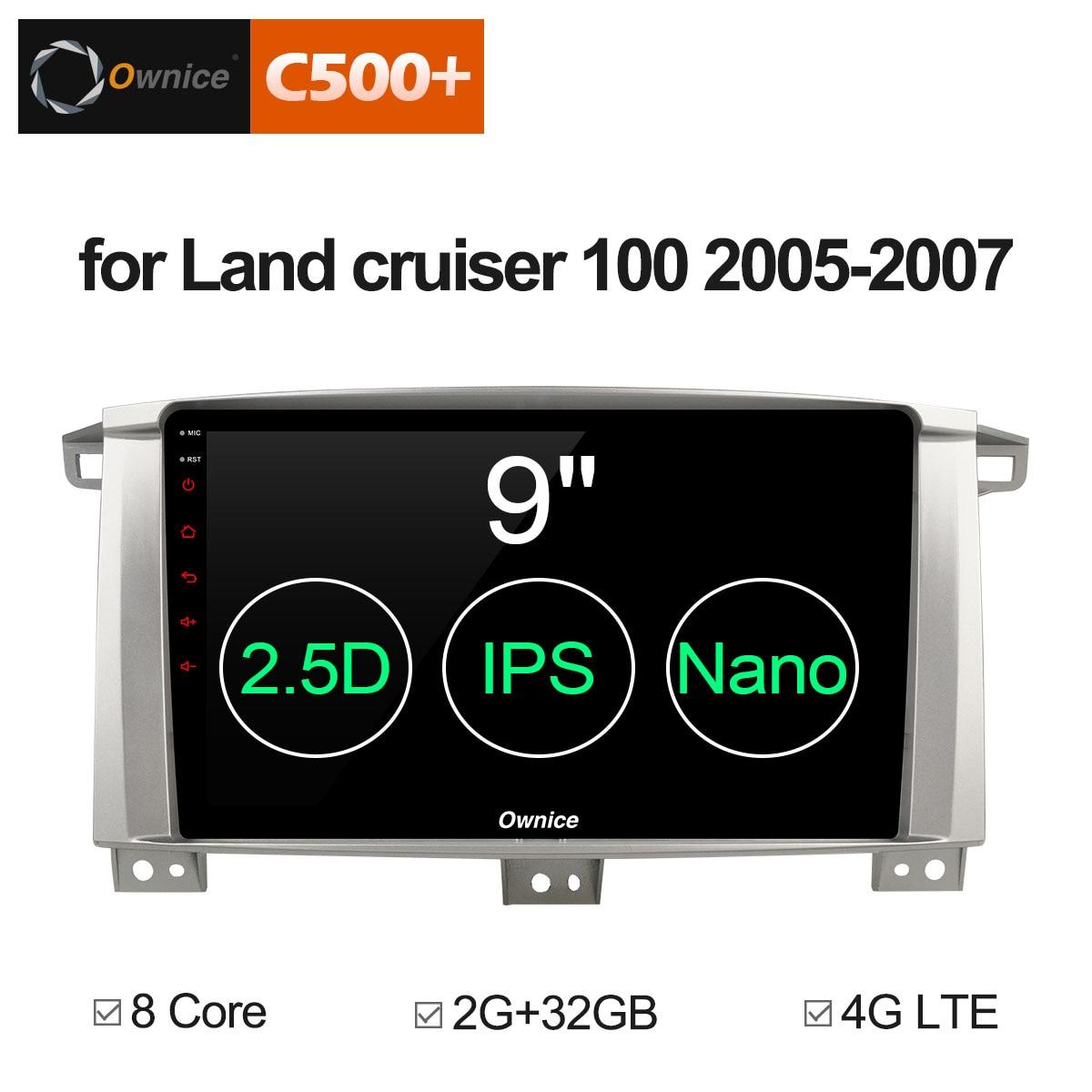 Ownice C500 + G10 8 Core Android 8,1 Автомагнитола DVD gps навигации для Toyota Land cruiser 100 LC100/ lexus LX470 2005 2007