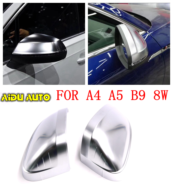 For Audi A4 B9 A5 8W Support Matt Chrome Silver Mirror Case Rearview Mirror Cover Shell in Mirror Covers from Automobiles Motorcycles