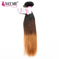 SAY ME Ombre Brazilian Straight Hair Colored 100% Human Hair Weave Bundles Three Tone Non Remy 1b/4/30 Auburn Hair Weaving