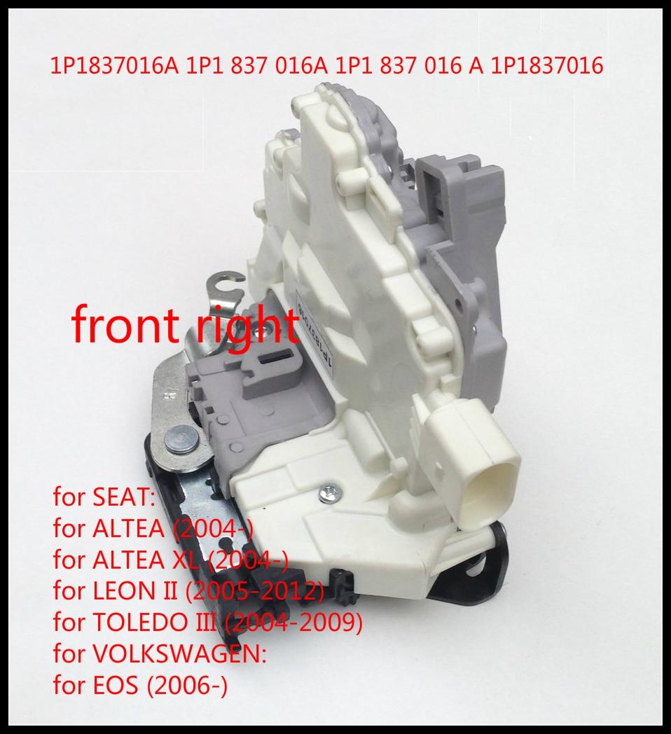 Pour Seat Altea Toledo 3 mk3 Leon Altea XL 5P1 5P2 1P1 5P5 5P8/VW EOS 1F7 1F8 Avant Droit Porte Loquet de Verrouillage Actionneur 1P1837016
