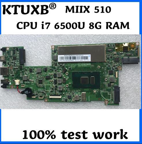 KTUXB MIIX510 motherboard for Lenovo MIIX 510 12ISK notebook motherboard CPU i7 6500U 8G RAM 100