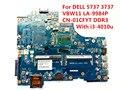 Para dell 5737 3737 laptop motherboard vbw11 la-9984p cn-01cfyt 01 cfyt 1 cfyt sr160 com i3-4010u 100% testado navio rápido