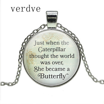 2018 Inspirational Necklace Just when the Caterpillar thought the world was over, She became a Butterfly Quote Pendant Gifts image