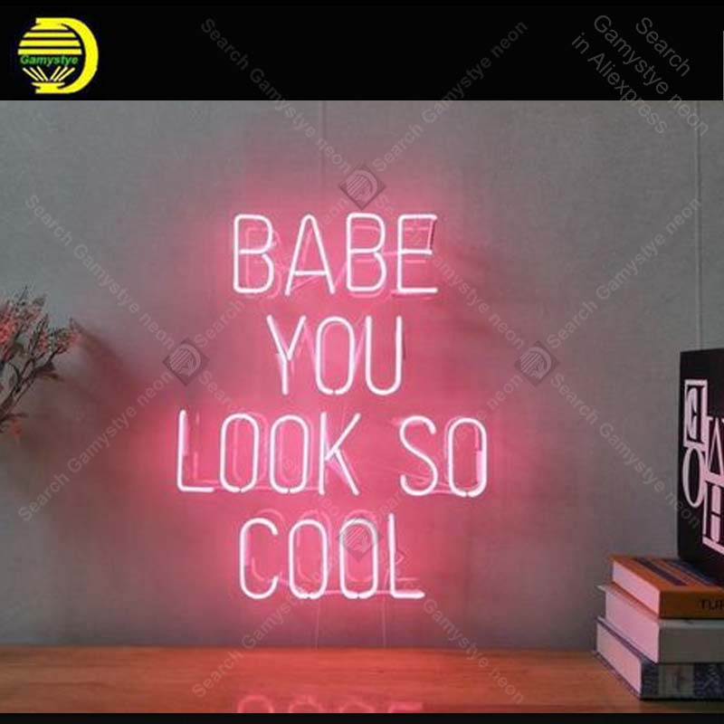 Neon Sign Baby You Look So cool Neon Bulb sign handcraft Beer Bed Room Home neon signboard vintage neon light anuncio luminos image