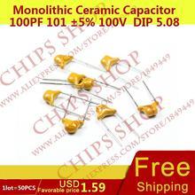 1 лот = 50 шт. монолитную Керамика конденсатор 100pf 101 5% 100 В DIP 5.08 мм 0.1nf