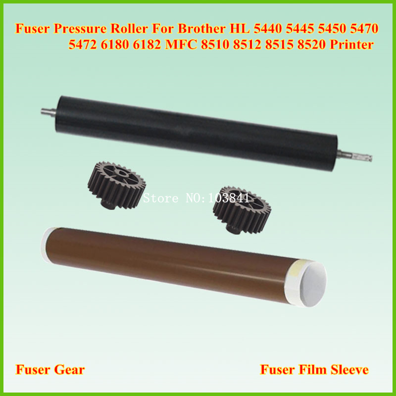 Fuser Film Sleeve+ Fuser Pressure Roller + Gear for Brother MFC 8510 8910 DCP 8110 8112 8150 8157 HL 5440 5445 HL6180 HL5440 fuser unit for brother hl5440 hl5450 hl6180 dcp8110 dcp8115 mfc8510 mfc8710 mfc8910 lu9215001 ljb693001 lu9952001 ljb420001