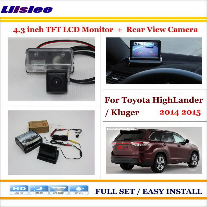 Liislee For Toyota HighLander / Kluger 2014 2015 Auto Back UP Reverse Camera + 4.3 Color LCD Monitor = 2 in 1 Parking System
