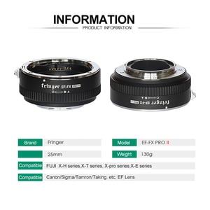 Image 3 - Fringer EF FX2 Pro II פוקוס אוטומטי הר עדשת מתאם מובנה אלקטרוני צמצם עבור Canon EOS סיגמא עדשה כדי Fujifilm FX מצלמה