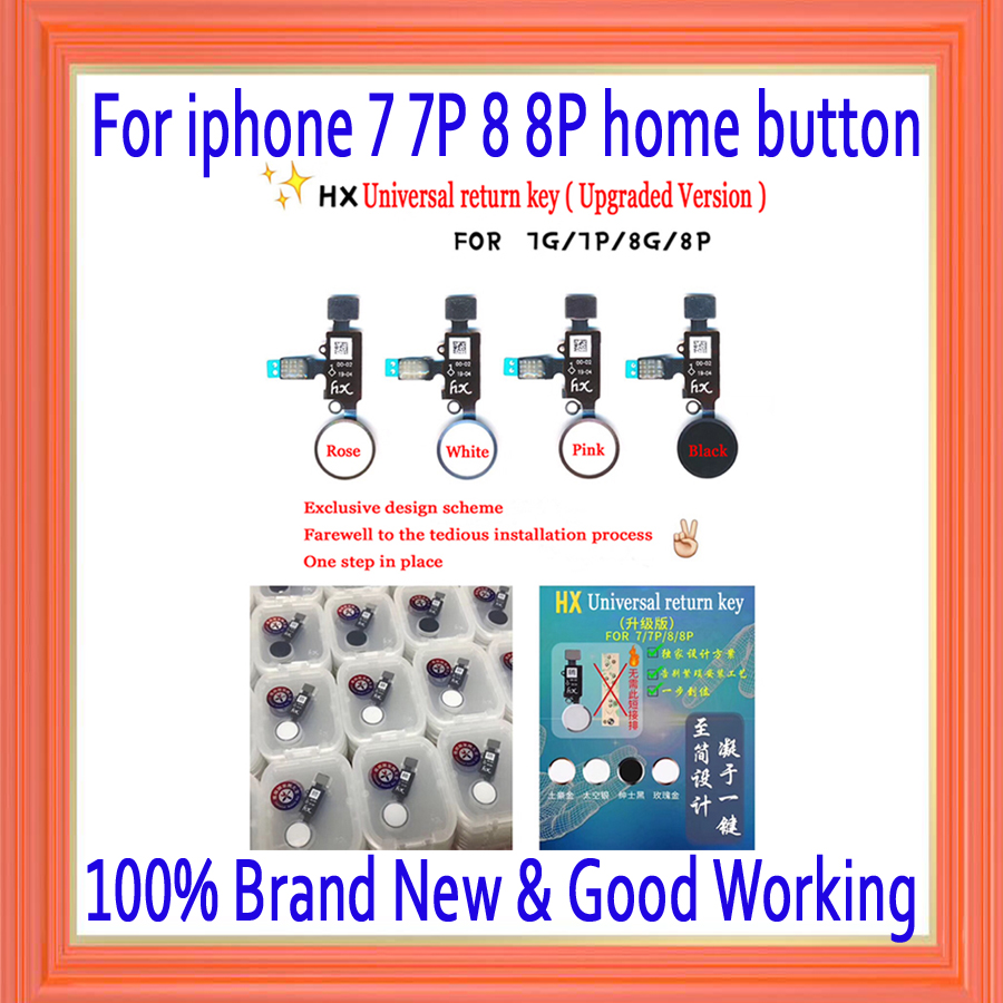 Home Button with Flex Cable for iPhone 7 7P 8 8P Black/White/Gold/Pink Flex Assembly HX Universal return key(Upgraded Version)Home Button with Flex Cable for iPhone 7 7P 8 8P Black/White/Gold/Pink Flex Assembly HX Universal return key(Upgraded Version)
