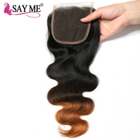 SAY ME 4x4 Ombre Lace Closure Brazilian Body Wave Closure Can Bleached Knot Free Part 1b