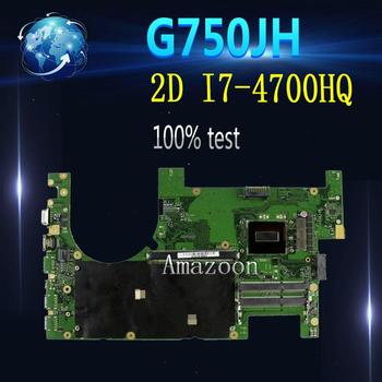 Amazoon  G750JH Laptop motherboard for ASUS G750JH G750JW G750JX G750J G750 Test original mainboard 2D I7-4700HQ