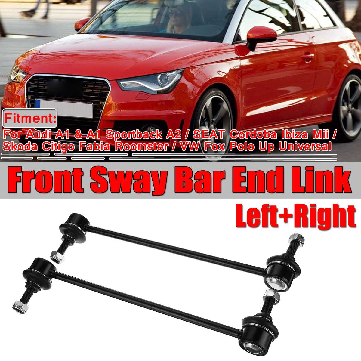 2x Car Front Sway Bar End Link For VW For Polo Up Seat Ibiza For Skoda Fabia For Audi A1 A2 Stabilizer Anti Roll Bar Drop Rods