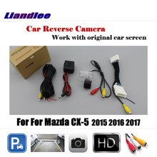 цена на Liandlee Car Reverse Rearview Camera For Mazda CX-5 CX 5 CX5 2015 2016 2017 Original Screen / HD CCD Backup Parking Camera