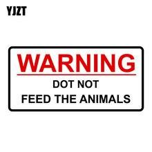 Yjzt 20 cm * 9.5 cm não alimente os animais etiqueta do carro aviso pvc decalque 12-0761