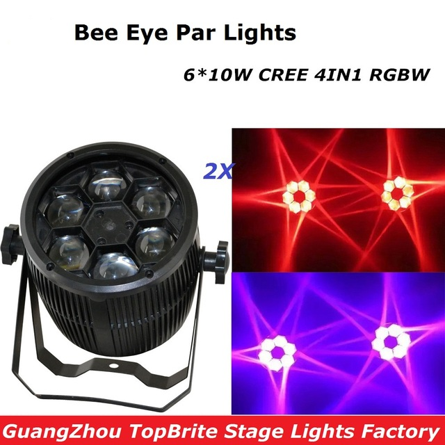 Free Shipping High Quality 2Pcs/Lot Bee Eyes Beam Par Light 6*10W RGBW 4IN1 LED Par Light For Stage Night Club Party Lighting