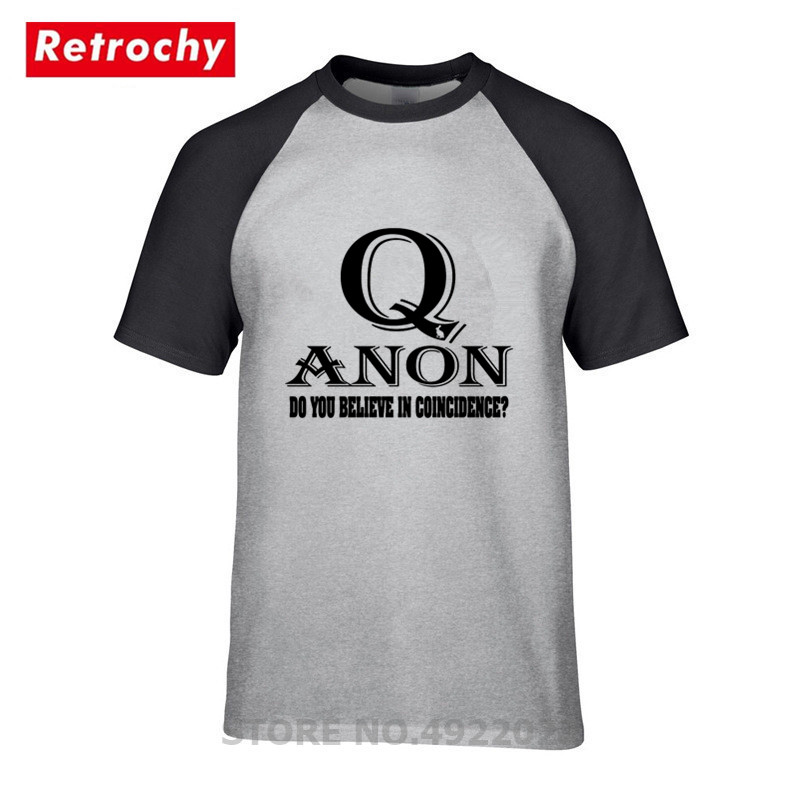 100% Kwaliteit Mode Q Anon Geloof Je In Toeval T-shirt Cool Casual Trots T-shirt Mannen Unisex New Great Awakening Tshirt Hipster Tee