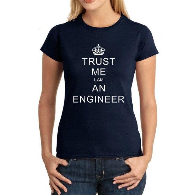 Summer Short Sleeve Cotton T-shirts Crown KEEP CALM TRUST ME I AM AN ENGINEER T Shirts Women Tops fitted Vogue T Shirt