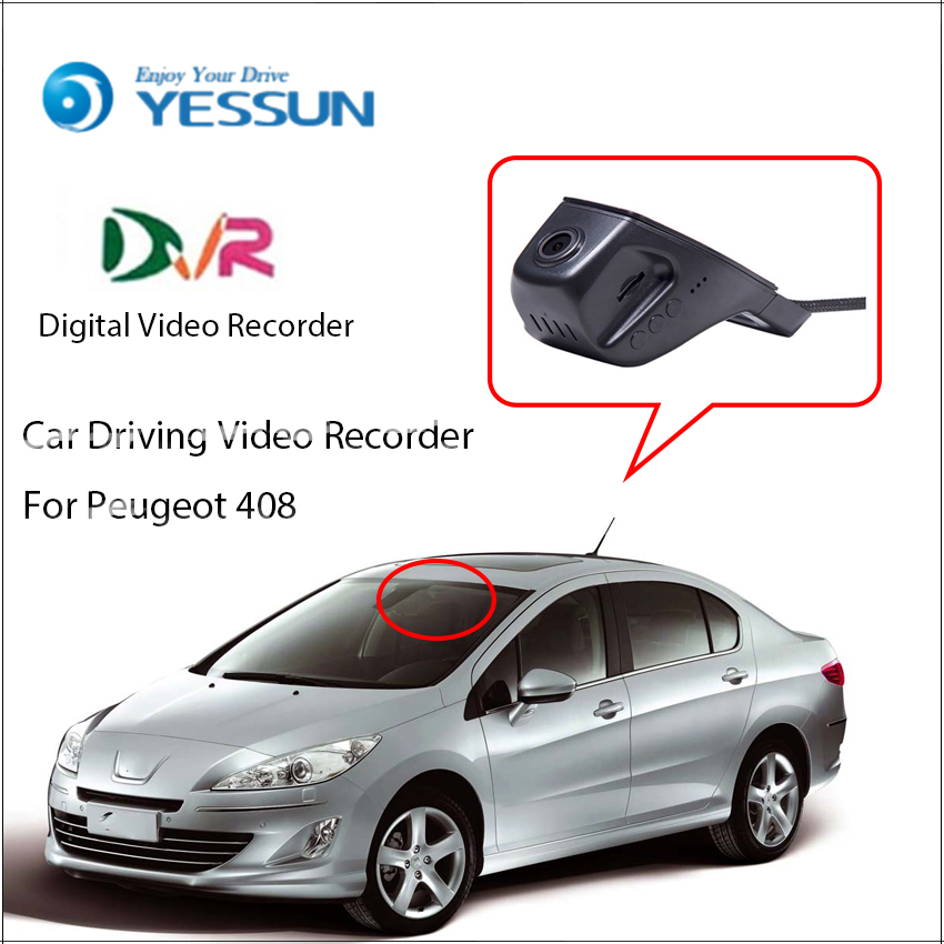 YESSUN For Peugeot 408 Car Front Dash Camera CAM / DVR Driving Video Recorder For iPhone Android APP Control Black Box Function yessun for iphone android app car front dash camera cam for jeep wrangle dvr driving video recorder control black box functi