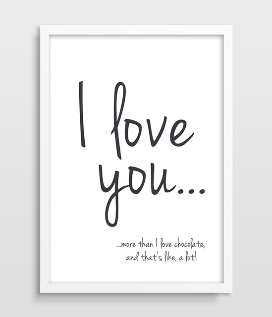 I Love You More Than Quotes Funny: Aliexpress.com : Buy Print I Love You More Than Chocolate