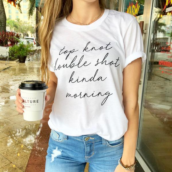 Top Knot Double Shot Agak Pagi Tee Wanita Busana Lucu Slogan Tumblr Kaos Katun Goth Unisex Kopi Hadiah Seni Atasan T Shirt Aliexpress