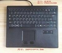 Новинка 2017 USB 2.0 или ps/2k819 Touch Pad Мышь и клавиатура все-в-одном для числовым программным управлением машина промышленного сервера стойки труда