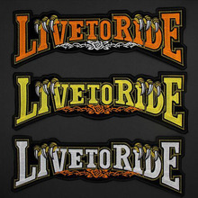 Live to ride Letter Patches Cap Shoe Iron On Embroidered Appliques DIY Apparel Accessories Patch For Clothing Fabric Badges BU53