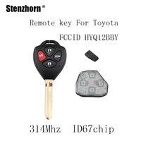 Stenzhorn 3 unids * 4BT 314 Mhz llave Del Coche A Distancia Fob Para Toyota Camry 2007 2008 2009 2010 llaves Para Toyota 4D67 chip Original HYQ12BBY