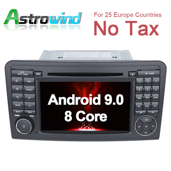8 Core, 4G RAM, 32G ROM, Android 9.0 Car DVD Player GPS Navigation for Mercedes ML Class W164, ML350, For Mercedes GL Class X164
