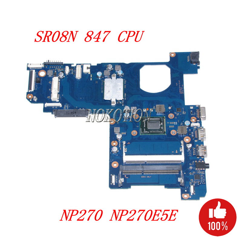 NOKOTION BA92-12169A BA92-12169B BA41-02206A Laptop motherboard For Samsung NP270 NP270E5E SR08N Celeron 847 CPU ddr3 Main board