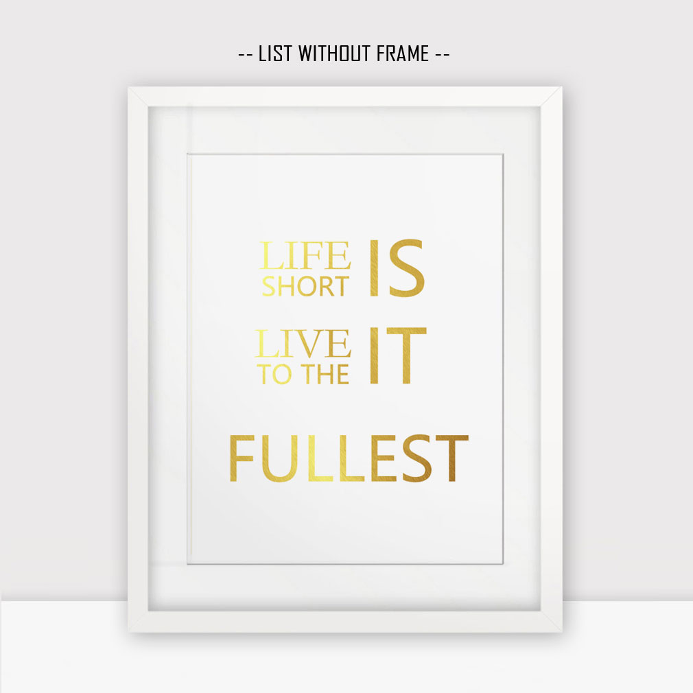 Live Gold Quotes Delectable Gold Foil Life Quotes Love Quotes Gold Wall Home Decor Gold Print