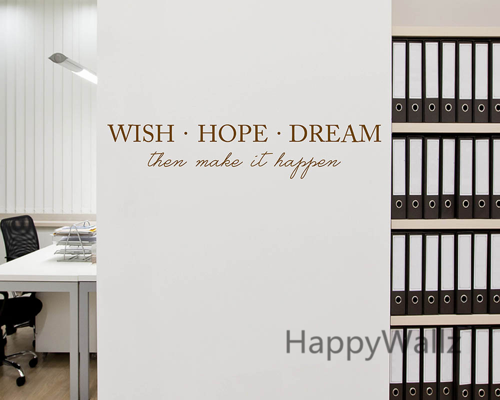 popular wall motiv buy cheap wall motiv lots from china wall motiv wish hope dream then make it happen motivational quote wall sticker diy inspirational quote custom colors