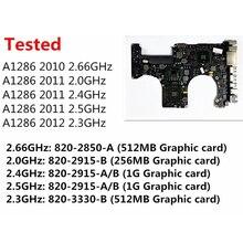 Тестирование A1286 материнская плата для ноутбука Macbook Pro 15 «2010 ноутбук материнская плата для i7 2,66 ГГц 820-2850-A 2011 2,0 ГГц 820-2915-B 2012 2,3 ГГц