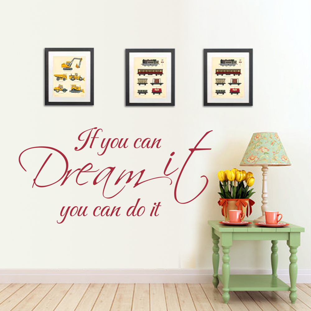 If you can dream it you can do it -home decoration wall sticker Vinyl Wall Decal Art adesivo de parede22 x 10