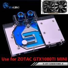 BYKSKI Full Cover Graphics Card Block use for ZOTAC GTX1080TI MINI GPU Metal Copper Radiator Block