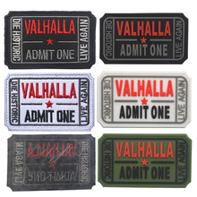 VALHALLA Admit One Ticket Moral Patch Mad Skull Max Tactical ARMY Vikings Live Again Die Historic badge patch applique