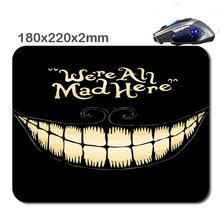 HOT SALES Custom Antiskid 3 D We Re All Mad Here 220 X180x2mm Office Accessory Tablet And Mini PC Mouse Pad As Gift