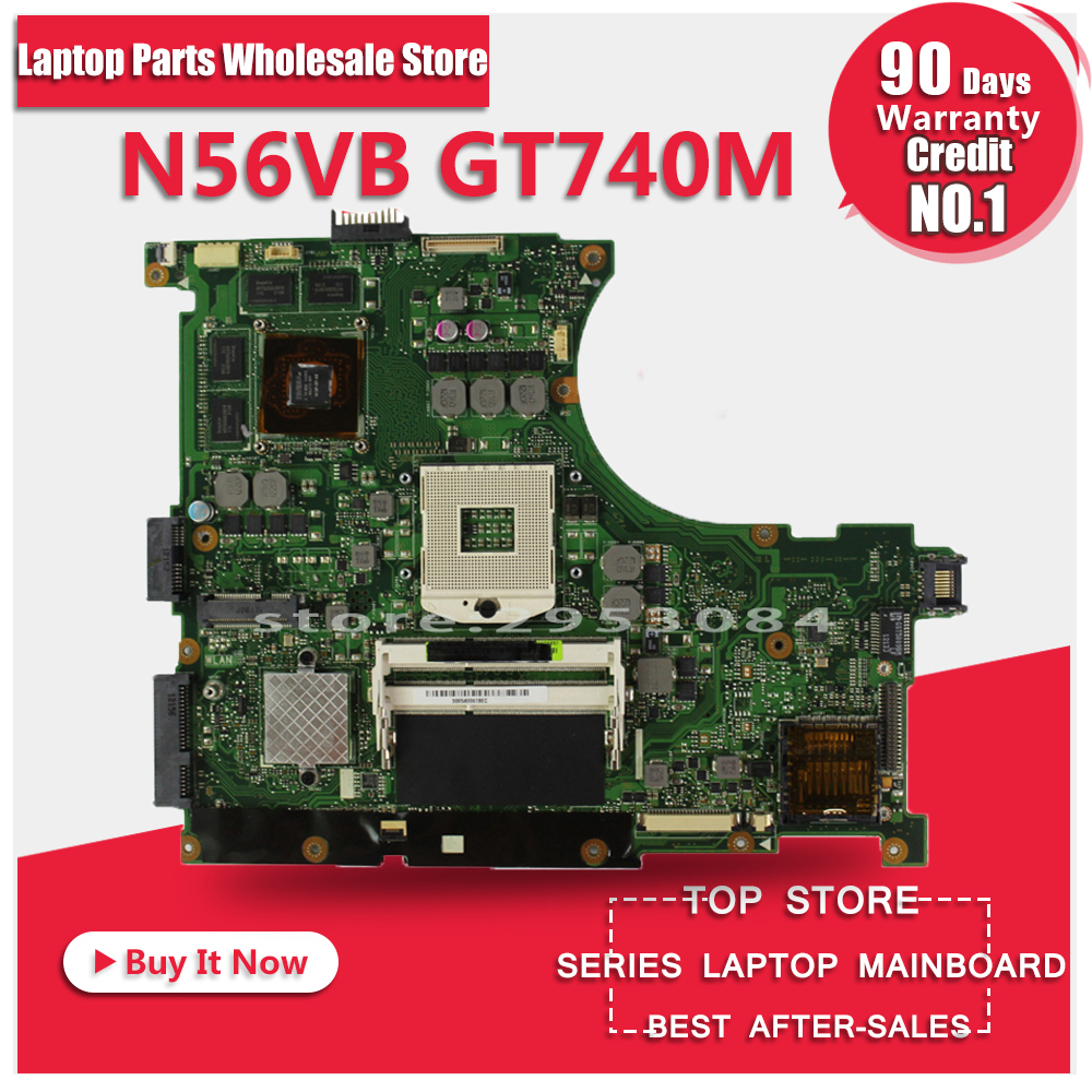 For ASUS N56VB N56VZ GT740M DDR3 4GBN13P-GLR-A1 REV2.3 Laptop motherboard Mainboard Fully Tested & Working Perfect Free Shipping 100% working laptop motherboard for asus g1s series mainboard fully tested