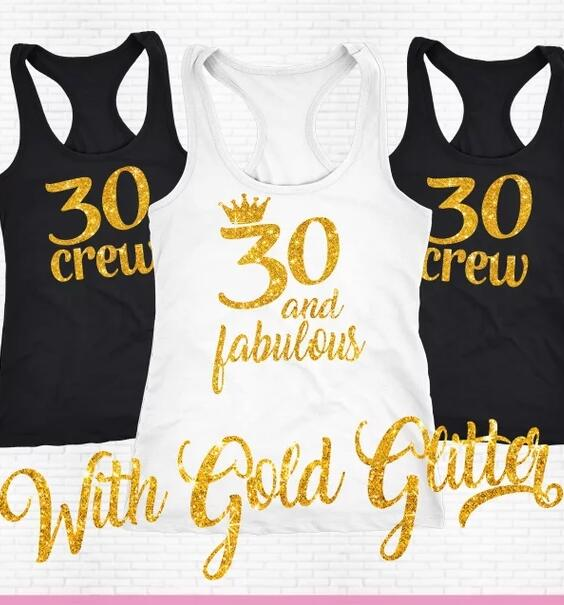 CUSTOMIZE Glitter 30 Fabulous Crew 40th 30th Birthday Party Tank Tops Tees Singlets Bachelorette T Shirts