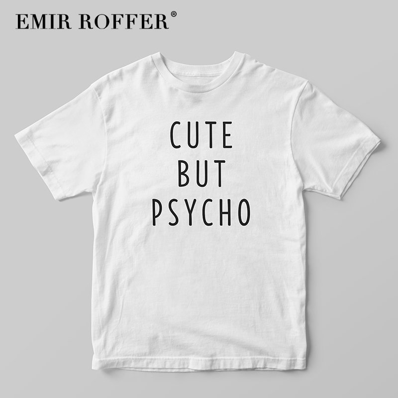 EMIR ROFFER Cute But Psycho Funny Women T Shirt White Cotton Tshirts Female Print T-shirt 2018 Summer Top Tee Shirts Clothes